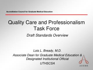 Quality Care and Professionalism Task Force Draft Standards Overview