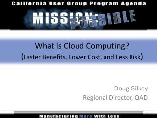 What is Cloud Computing?  ( Faster Benefits, Lower Cost, and Less Risk )