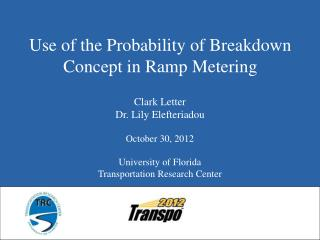 Use of the Probability of Breakdown Concept in Ramp Metering