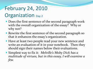 February 24, 2010 Organization  Day 2