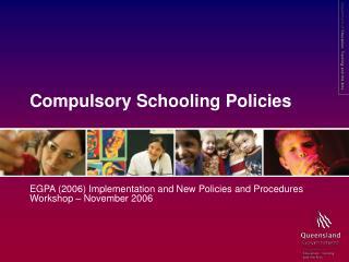 Compulsory Schooling Policies