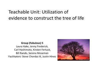 Teachable Unit: Utilization of evidence to construct the tree of life