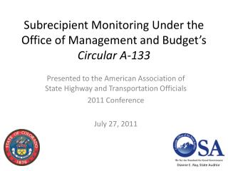 Subrecipient Monitoring  Under the Office of Management and Budget's  Circular A-133