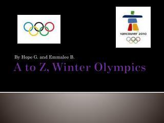 A  t o Z, Winter Olympics