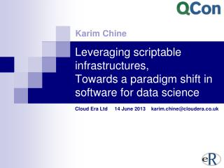 Leveraging scriptable infrastructures,  Towards a paradigm shift in software for data science