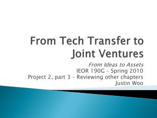 From Tech Transfer to Joint Ventures