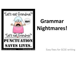 Grammar Nightmares!