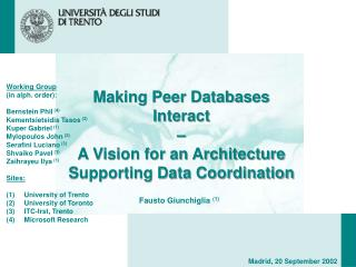 Making Peer Databases Interact – A Vision for an Architecture Supporting Data Coordination