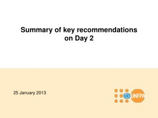 Summary of key  recommendations on  Day 2