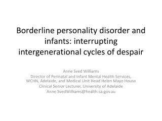 Borderline personality disorder and infants: interrupting intergenerational cycles of despair