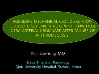 Kim, Sun-Yong, M.D. Department of Radiology Ajou  University Hospital, Suwon, Korea