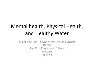 Mental health, Physical Health, and Healthy Water