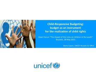 Child-Responsive Budgeting: budget as an instrument  for the realization of child rights