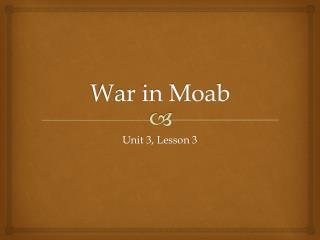 War in Moab