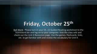 Friday, October 25 th