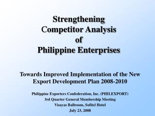 Strengthening  Competitor Analysis  of  Philippine Enterprises