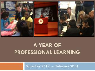 A Year of Professional Learning