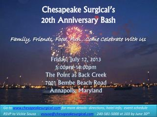 Chesapeake  Surgical's 20th Anniversary Bash