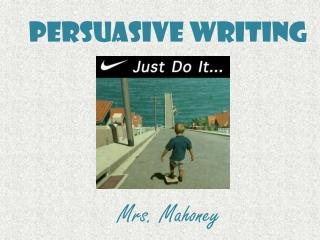 Teaching Persuasive Writing:  Grades 5-6