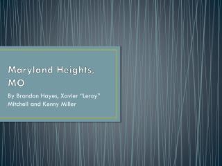 Maryland Heights, MO