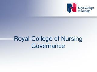 Royal College of Nursing Governance