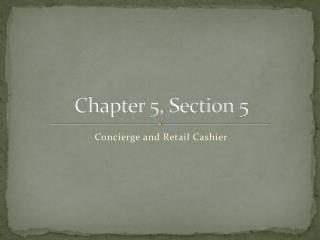 Chapter 5, Section 5