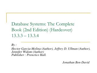 Database Systems: The Complete Book (2nd Edition) (Hardcover ) 13.3.3 – 13.3.4