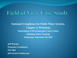 Field of View Case Study