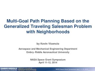 Multi-Goal Path Planning Based on the Generalized Traveling Salesman Problem with Neighborhoods