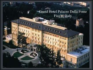 Grand Hotel Palazzo Della Fonte Fiuggi , Italy