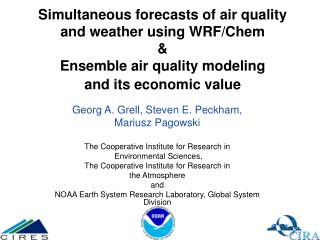 Simultaneous forecasts of air quality and weather using WRF