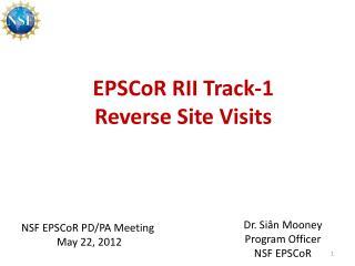 EPSCoR  RII Track-1 Reverse Site Visits