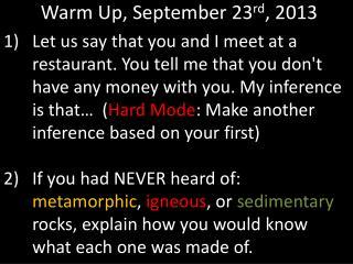 Warm Up, September 23 rd , 2013