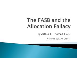 The FASB and the Allocation Fallacy