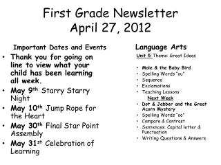 First Grade Newsletter April  27 ,  2012