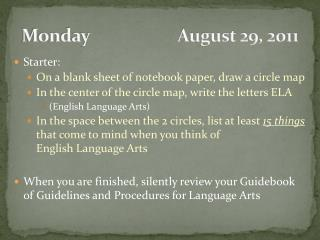 Monday                      August 29, 2011