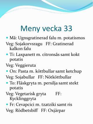Meny vecka 33