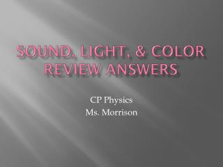 Sound, light, & color review answers