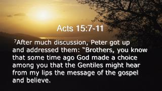Acts 15:7-11
