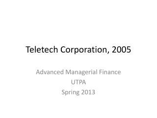Teletech Corporation, 2005
