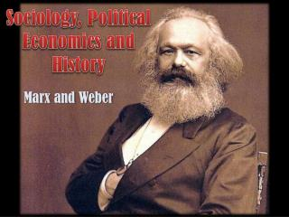 Sociology, Political Economics and History
