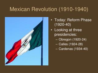 Mexican Revolution 1910-1940