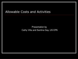 Allowable Costs and Activities