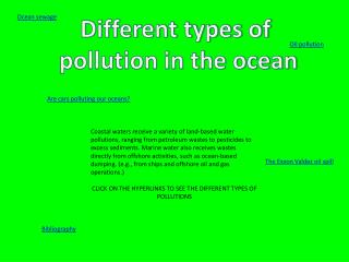 Different types of  pollution in the ocean