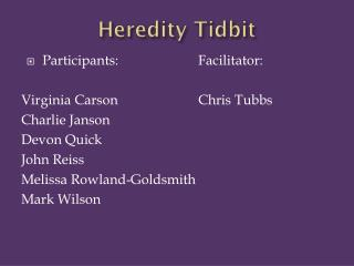 Heredity Tidbit