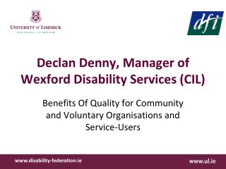 Declan Denny, Manager of Wexford Disability Services (CIL)