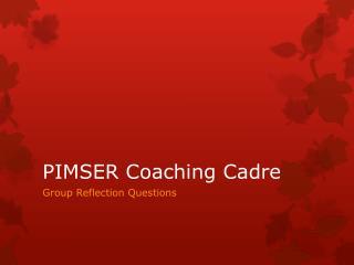 PIMSER Coaching Cadre
