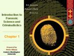 The Nature of Forensic Science