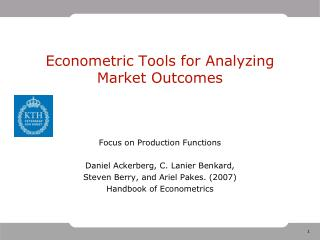 Econometric Tools for Analyzing Market  Outcomes