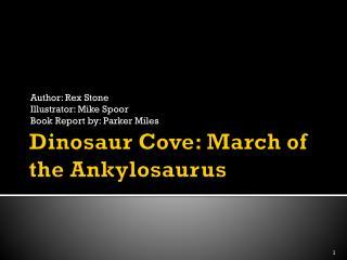 Dinosaur Cove: March of the Ankylosaurus